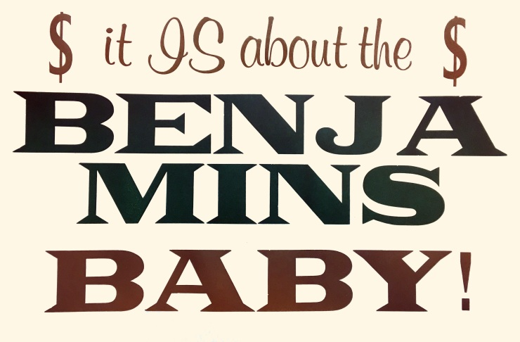 About the Benjamins